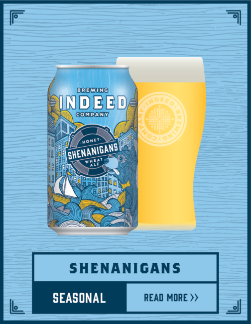 Shenanigans Honey Wheat Ale | Indeed Brewing Company